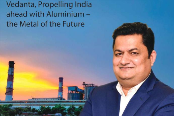 Vedanta, Propelling India ahead with Aluminium – the Metal of the Future